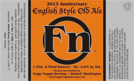 Foggy Noggin's 3rd Anniversary Englihs Style Olde Ale
